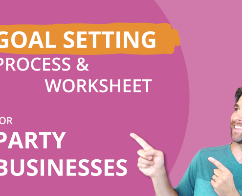 Goal Setting For Party Businesses
